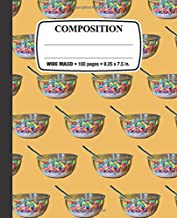 Composition Notebook: Bowl of Cereal: Wide Ruled • 100 Pages • 9.25 x 7.5 in. for School Office Home Student Teacher Use