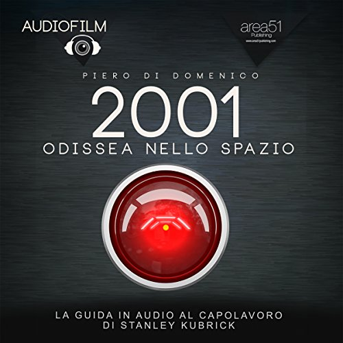 2001 Odissea nello spazio [2001: A Space Odyssey] audiobook cover art
