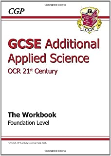 GCSE Additional Applied Science OCR 21st Century Workbook - Foundation