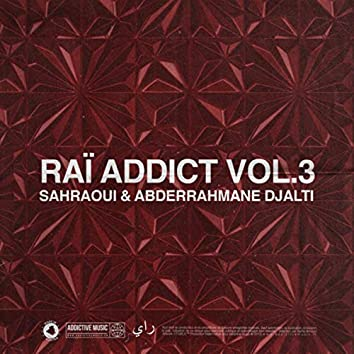 Raï Addict, Vol. 3