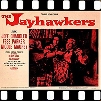 The Jayhawkers (Soundtrack Suite 1959)