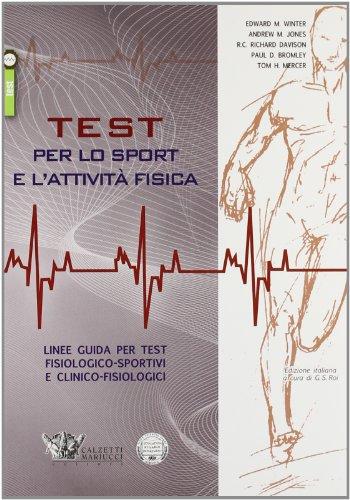 Test per lo sport e l'attività fisica. Linee guida per test fisiologico-sportivi e clinico-fisiologici