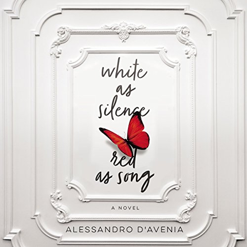 White as Silence, Red as Song                   By:                                                                                                                                 Alessandro D'Avenia                               Narrated by:                                                                                                                                 John Behrens                      Length: 5 hrs and 8 mins     1 rating     Overall 3.0