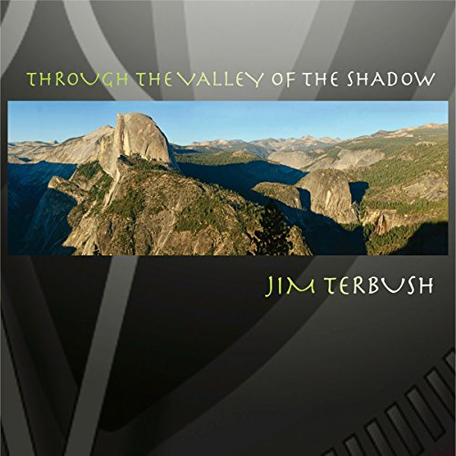 Through the Valley of the Shadow audiobook cover art
