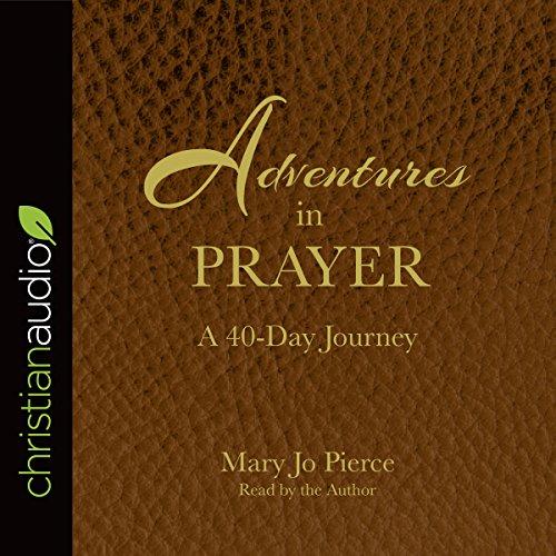 Adventures in Prayer audiobook cover art