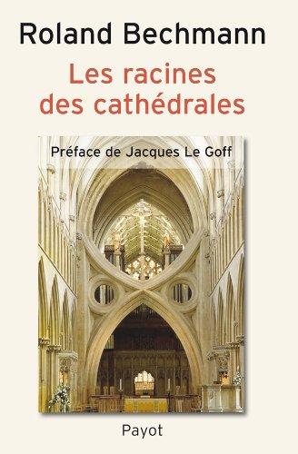 Les Racines de cathédrales