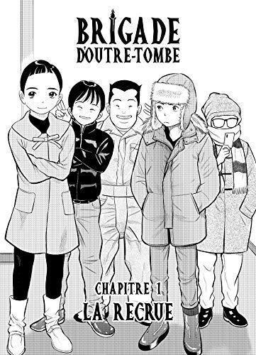 Couverture du livre Brigade d'outre-tombe Chapitre 1 : La recrue