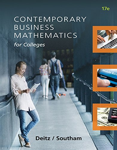 Compare Textbook Prices for Contemporary Business Mathematics for Colleges 17 Edition ISBN 9781305506688 by Deitz, James E.,Southam, James L.