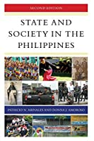 State and Society in the Philippines (State and Society in East Asia)