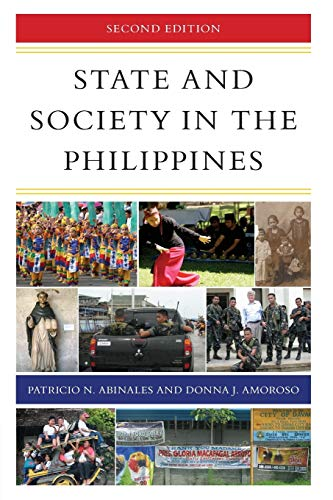 State and Society in the Philippines, Second Edition (State and Society in East Asia)
