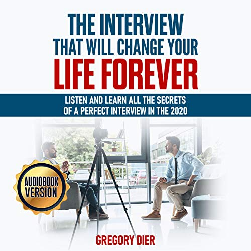 The Interview That Will Change Your Life Forever cover art