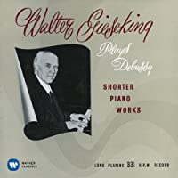 Debussy: Suite Bergamasque. Arabesque by Walter Gieseking (2014-08-20)