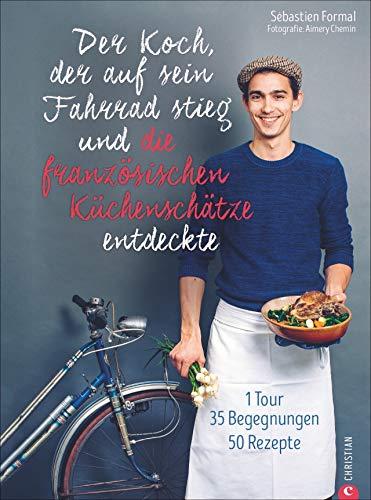 Der Koch, der auf sein Fahrrad stieg und die französischen...