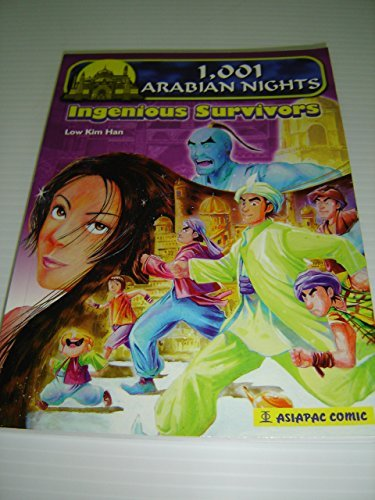 1001 Arabian Nights Ingenious Survivors / In this Comic Book you will find some Scheherazade's most compelling tales