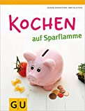 Kochen auf Sparflamme (GU Themenkochbuch) - Martina Kittler