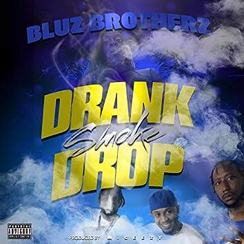 Drank Smoke Drop