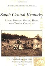 South Central Kentucky: Adair, Barren, Green, Hart and Taylor Counties (KY) (Postcard History Series) by Carl Howell and (2001-10-06)