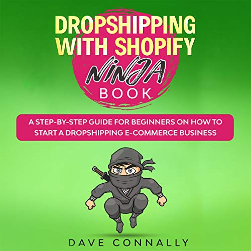 Dropshipping with Shopify Ninja Book cover art