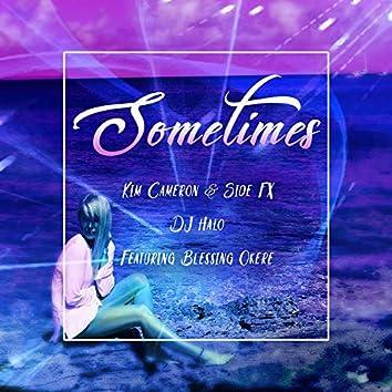 Sometimes (Kris 'Halo' Pierce)