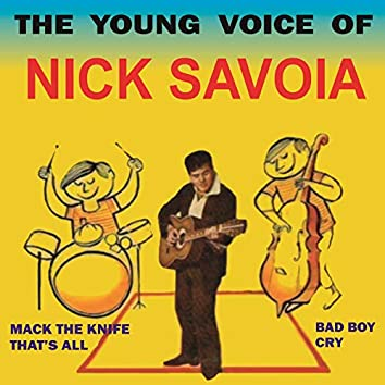 The Young Voice of Nick Savoia