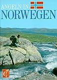 Angeln in Norwegen. Ein Buch der Zeitschrift 'Blinker'