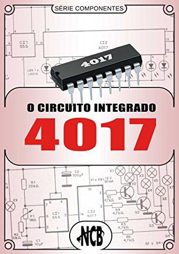 O Circuito Integrado 4017 (Série Componentes)