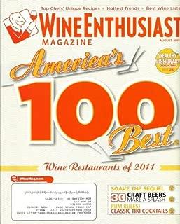 Wine Enthusiast Magazine August 2011 - America's 100 Best Wine Restaurants of 2011