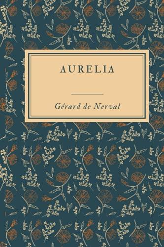 Aurélia: Format 15,24 x 22, 86 cm