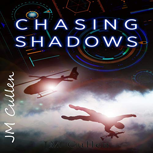 Chasing Shadows Audiobook By JM Cullen cover art