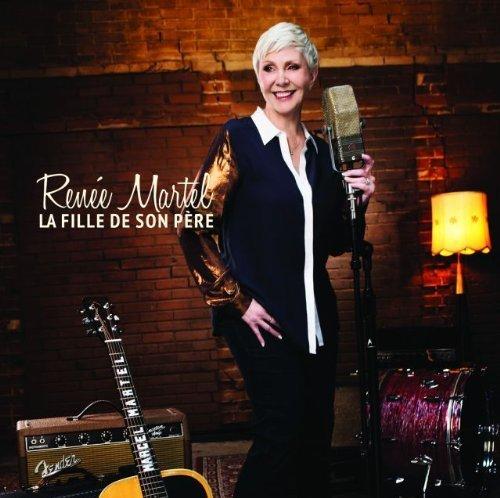 La Fille De Mon Pere CD by Martel, Renee (2014-03-04?