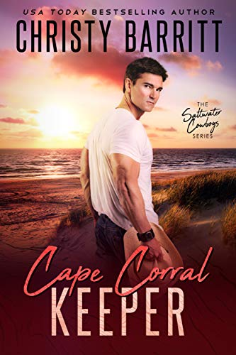 Cape Corral Keeper (Saltwater Cowboys Book 3) by [Christy Barritt]