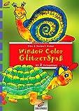 Window Color, GlitzerSpaß (Brunnen)