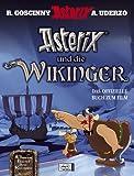 Asterix und die Wikinger: Das offizielle Buch zum Film