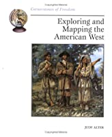 Exploring and Mapping the American West 051621599X Book Cover