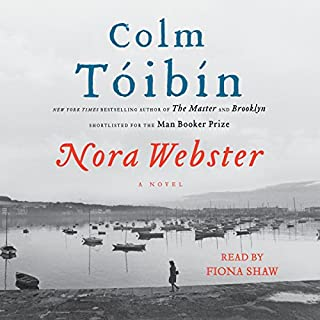 Nora Webster: A Novel                   By:                                                                                                                                 Colm Toibin                               Narrated by:                                                                                                                                 Fiona Shaw                      Length: 11 hrs and 20 mins     438 ratings     Overall 4.1