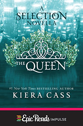 The Queen: A Novella (Kindle Single) (The selection)