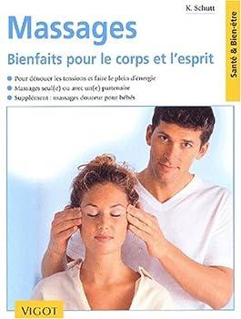 Paperback Massages : Bienfaits pour le corps et l'esprit [French] Book