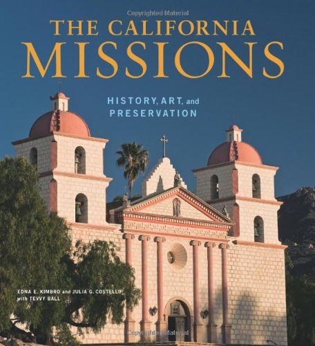 Compare Textbook Prices for The California Missions: History, Art and Preservation Conservation & Cultural Heritage 1 Edition ISBN 9780892369836 by Kimbro, Edna,Costello, Julia G.,Ball, Tevvy