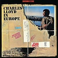 Charles Lloyd in Europe by Charles Lloyd (2013-01-22)