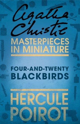 Four And Twenty Blackbirds By Agatha Christie