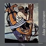 Max Beckmann. L'exposition - Editions du Centre Pompidou - 12/09/2002