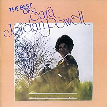 The Best Of Sara Jordan Powell  When Jesus Comes