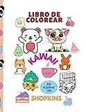 Llibro de colorear KAWAII y SHOPKINS (Spanish Edition)