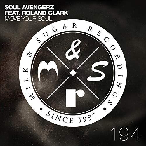 Soul Avengerz feat. Roland Clark