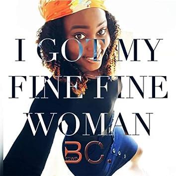 I Got My Fine Fine Woman