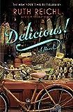 Image of Delicious!: A Novel