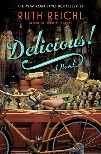 Image of Delicious!: A Novel