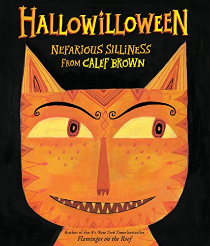 Image of Hallowilloween: Nefarious Silliness from Calef Brown