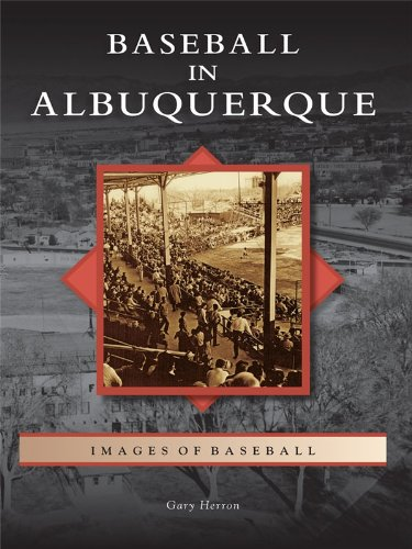 Baseball in Albuquerque (Images of Baseball) (English Edition)