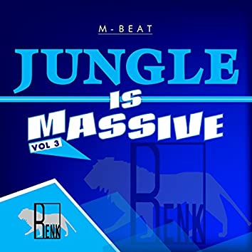 Jungle is Massive, Vol. 3